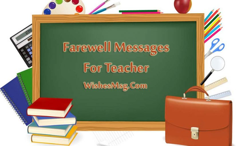 Farewell Quotes For Teacher – Wishes and Messages