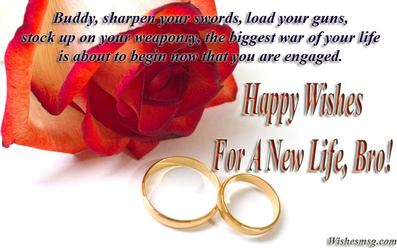 Engagement Wishes For Brother Congratulation Messages
