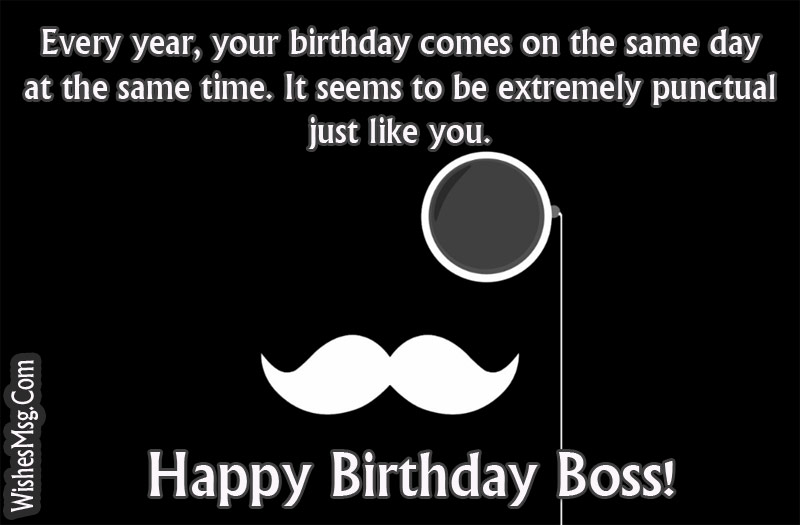 Because It Is Your Birthday Today We Wont Behave As Annoying Subordinates Wishing You A Stress Free Happy Dear Boss