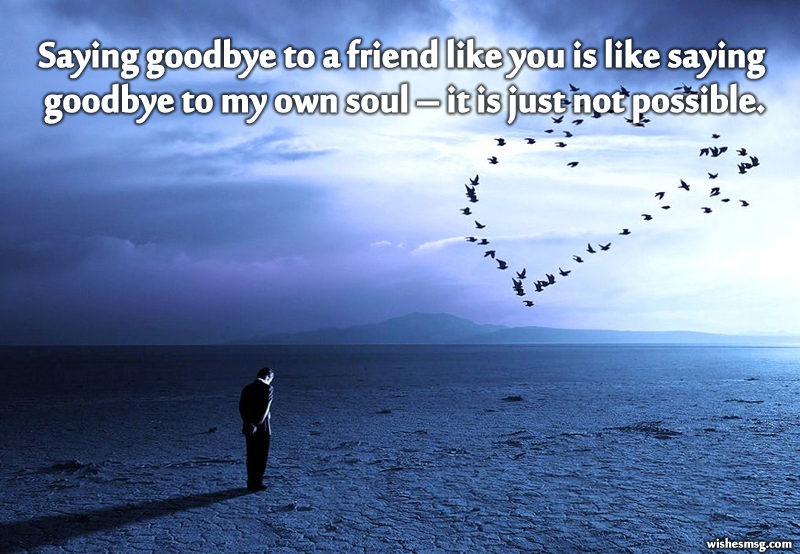 Goodbye msg for friend