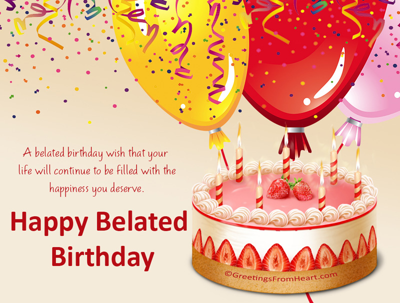 Belated Birthday Card Messages Mkrsinfo – Late Birthday Card Messages