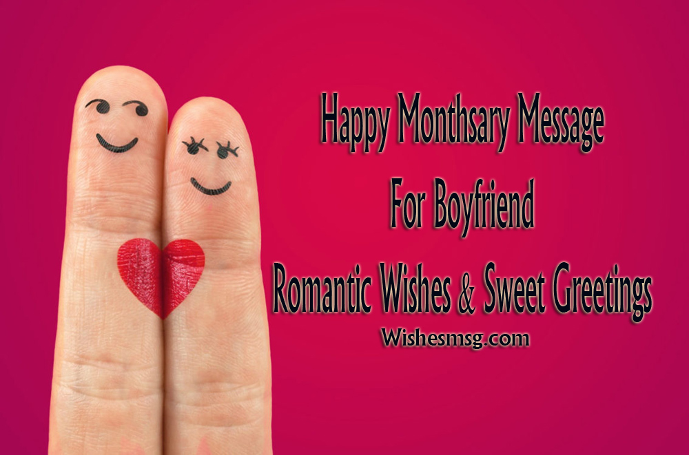monthsary message for boyfriend - romantic quotes
