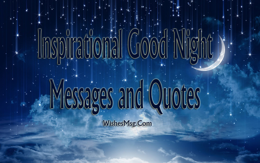 Inspirational Good Night Messages - Wishes Quotes - WishesMsg Quotes About Overthinking At Night