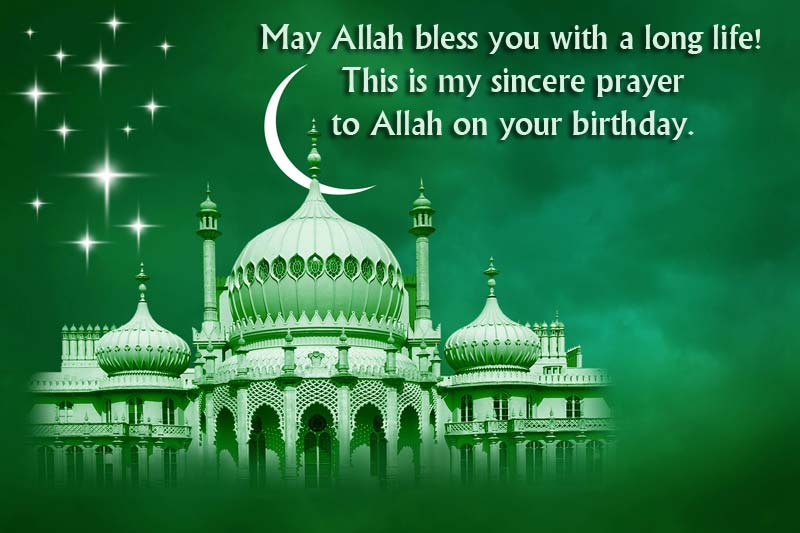 Islamic Birthday Wishes Messaegs And Blessings