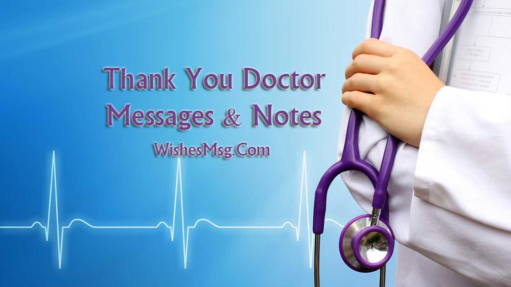 thank you messages for doctor - appreciation notes