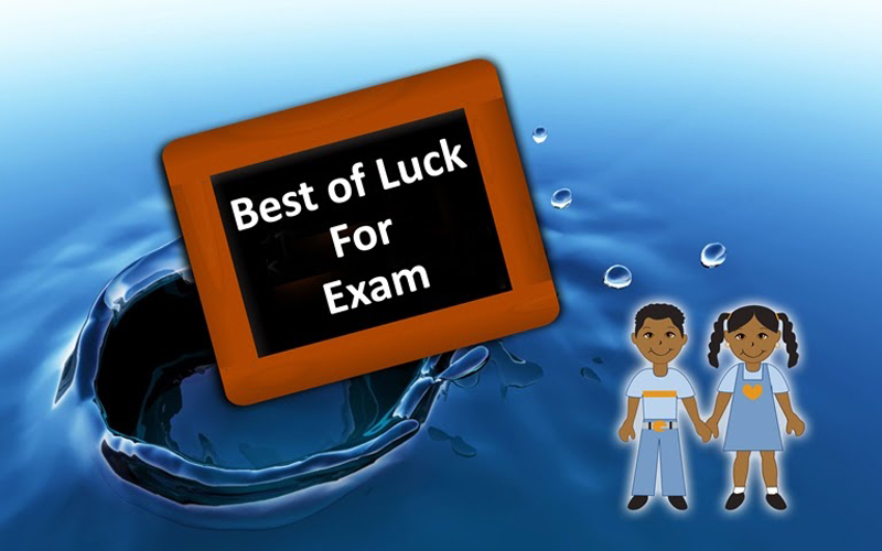 Exam Wishes and Messages – Good Luck For Exam