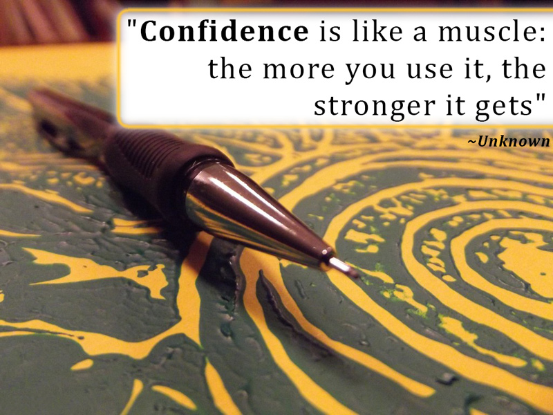 confidence-is-like-a-muscle-the-more-you-use-it-the-stronger-it-gets-confidence-messages