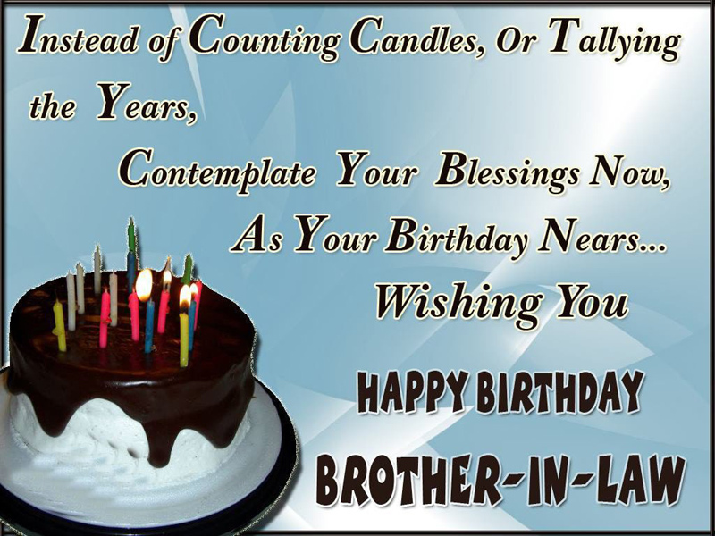 Its Your Birthday My Beloved Brother In Law Heres Wishing Celebration Brings Lot Of Special Moments To Remember May You Be Blessed With Luck