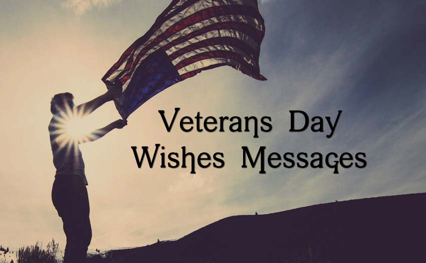 Veterans Day Messages & Quotes To Say Thank You - WishesMsg