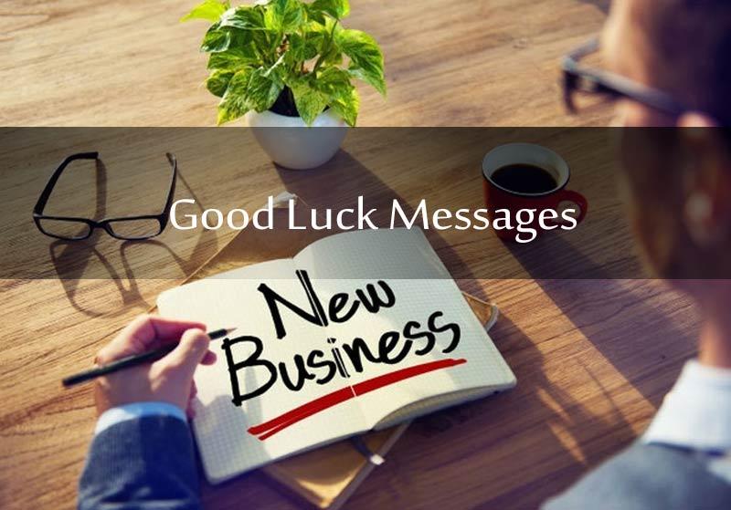 Good Luck Messages For New Business Amp Entrepreneurs