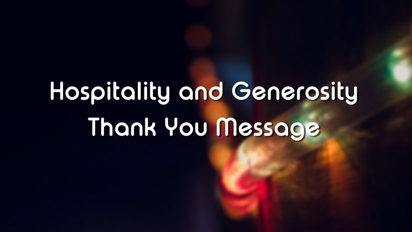 thank you messages for hospitality amp generosity wishesmsg