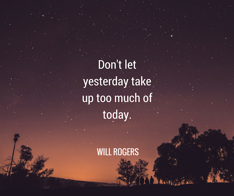 will-rodger-dont-let-yesterday-success-messages