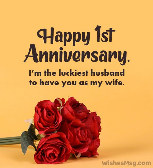 1st wedding anniversary wishes to wife