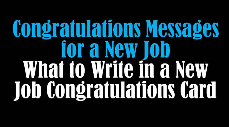Best Wishes For New Job - Congratulation New Job Messages