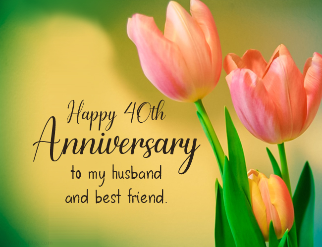 40th wedding anniversary wishes for husband
