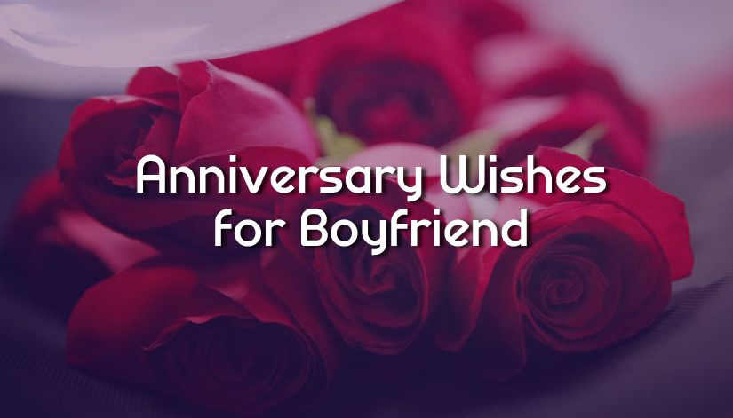 Anniversary Wishes Messages for Boyfriend