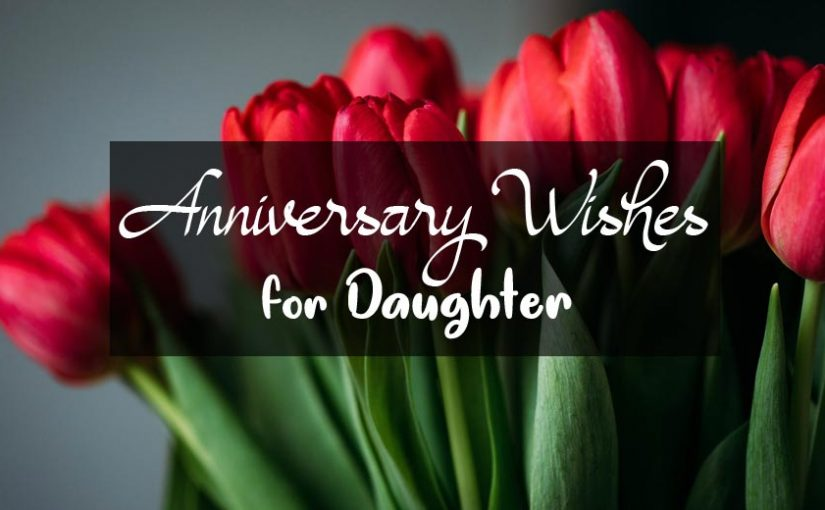 Anniversary Wishes for Daughter and Son in Law