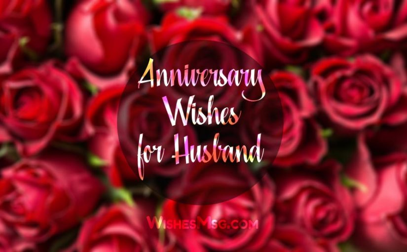 Wedding Anniversary Wishes & Messages for Husband