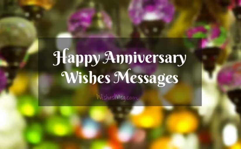 Happy Wedding Anniversary Wishes Messages