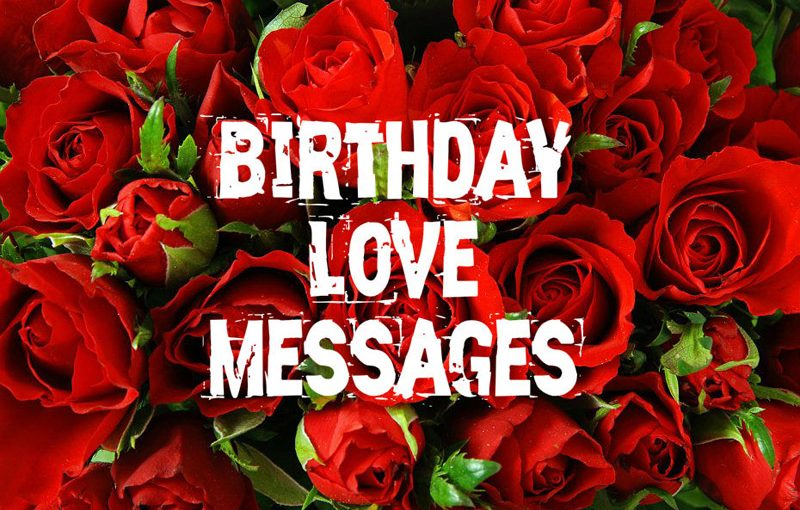Sweetest Birthday Love Messages For Lovers