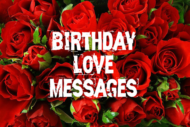 Romantic Birthday Love Messages - Cute and Sweetest