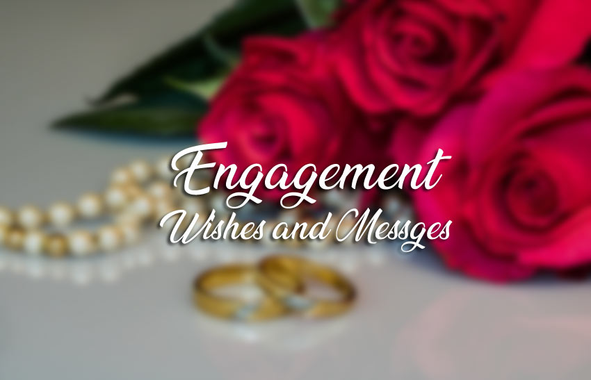 200+ Engagement Wishes, Messages and Quotes - WishesMsg