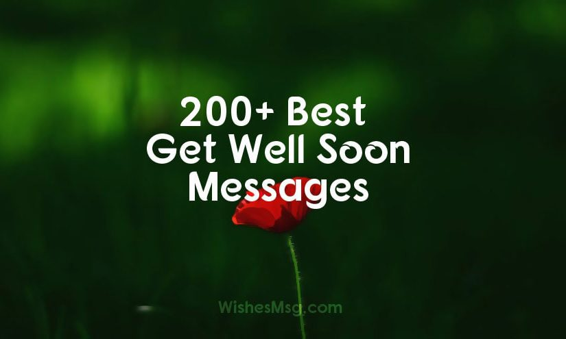 100+ Best Get Well Soon Wishes and Messages