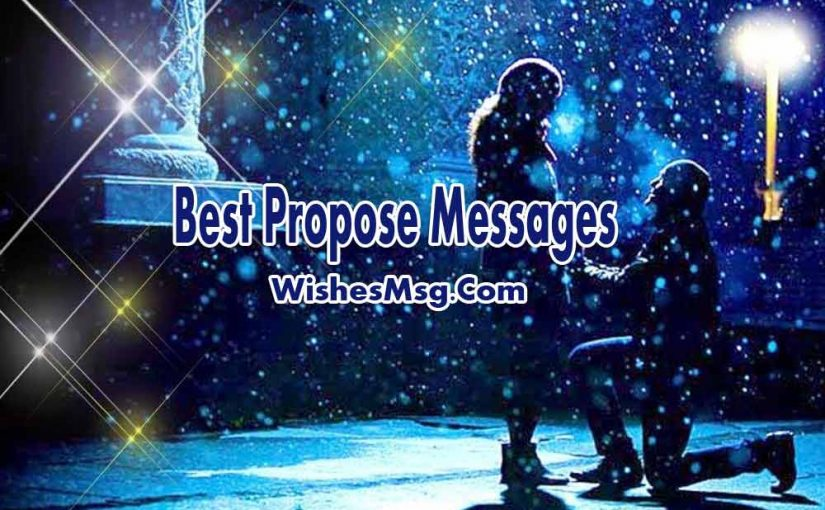 Propose Messages : Romantic Proposal Messages