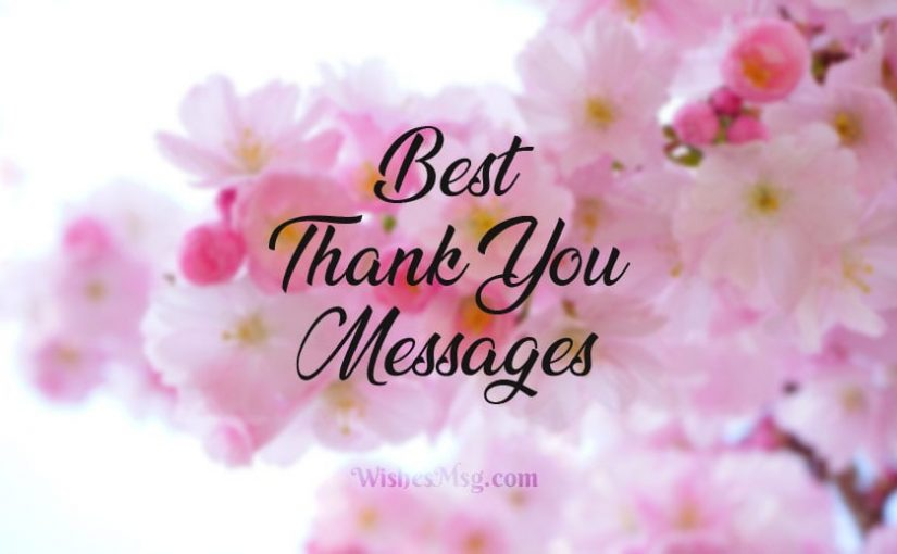 100 Best Thank You Messages and Wishes