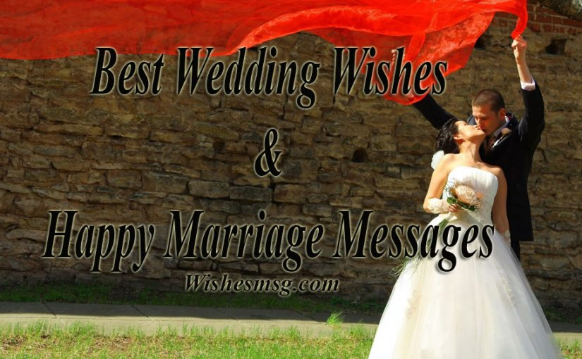 Best Wedding Wishes & Messages For Married Couple