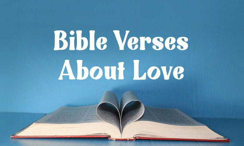 Bible Verses About Love, Marriage and Relationship
