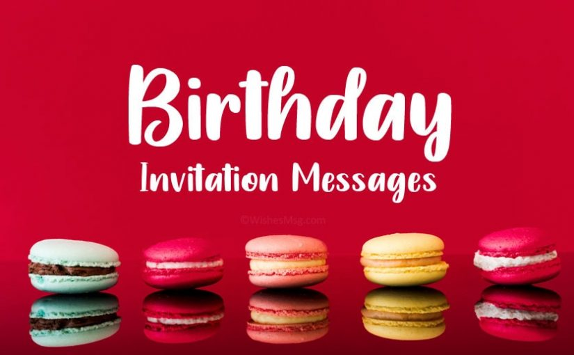 Birthday Invitation Messages and Wording Ideas