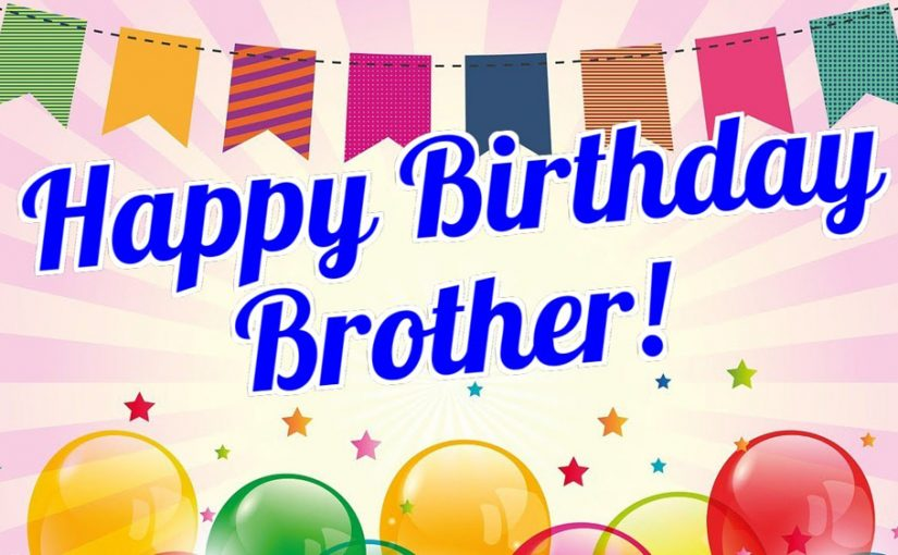 Amazing 200 Birthday Wishes For Brother Happy Birthday Brother Wishesmsg Personalised Birthday Cards Paralily Jamesorg