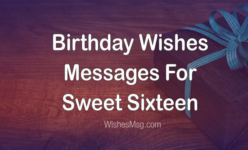 Happy 16th Birthday Wishes Messages For Sweet Sixteen