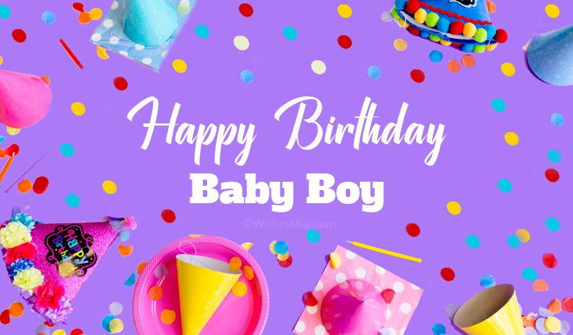 30+ Sweet Birthday Wishes for Baby Boy