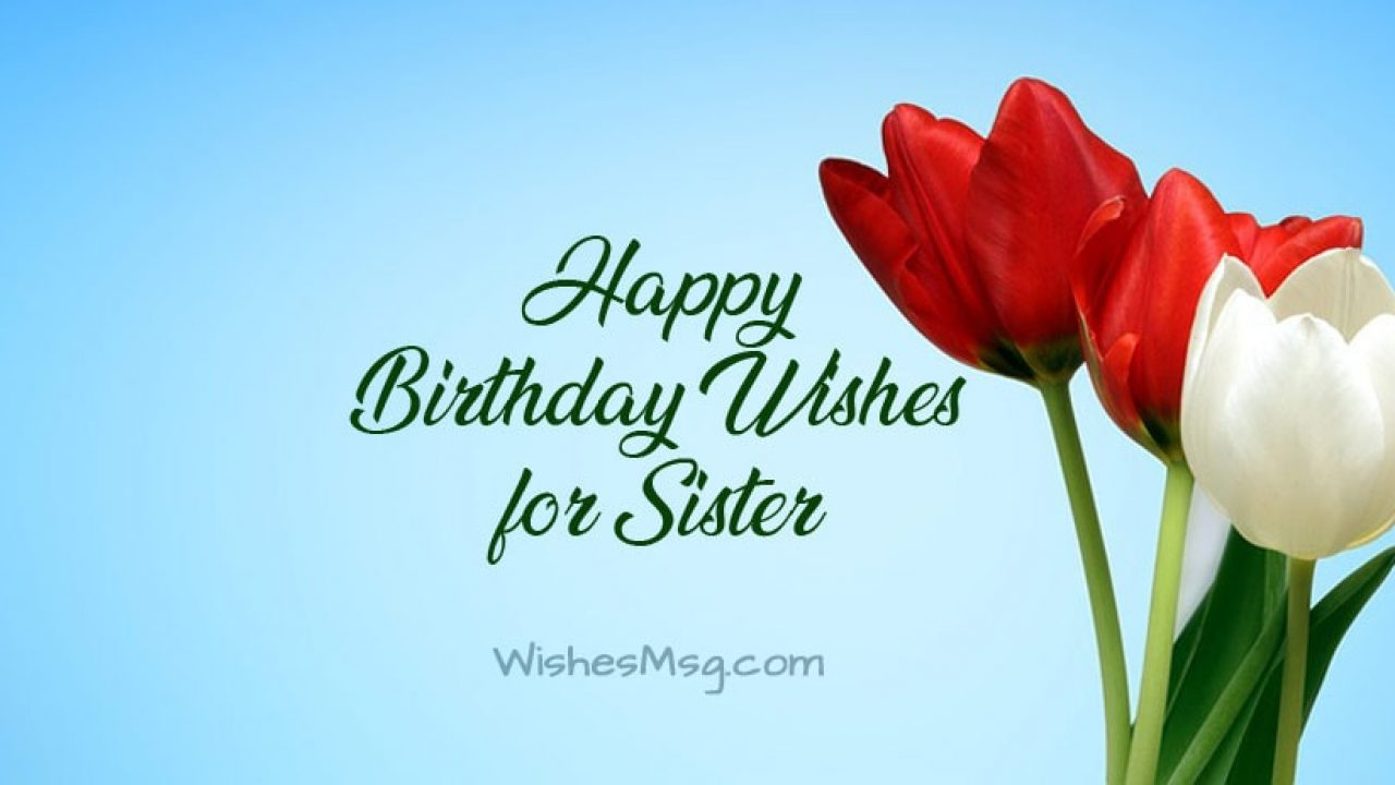 Awesome 160 Birthday Wishes For Sister Happy Birthday Sister Wishesmsg Personalised Birthday Cards Paralily Jamesorg