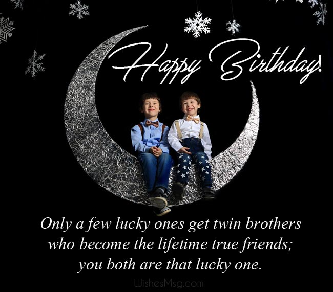 Birthday Wishes for Twin Brothers