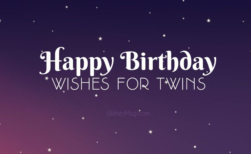 Best Birthday Wishes for Twins