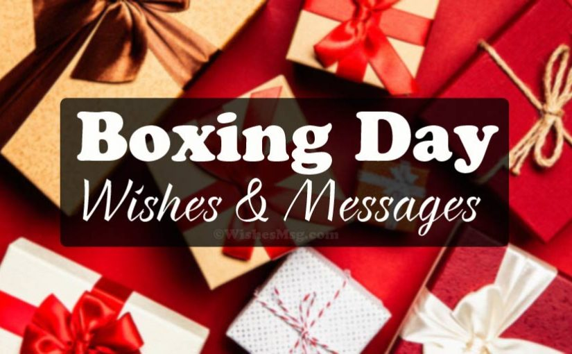 Best Boxing Day Wishes Messages