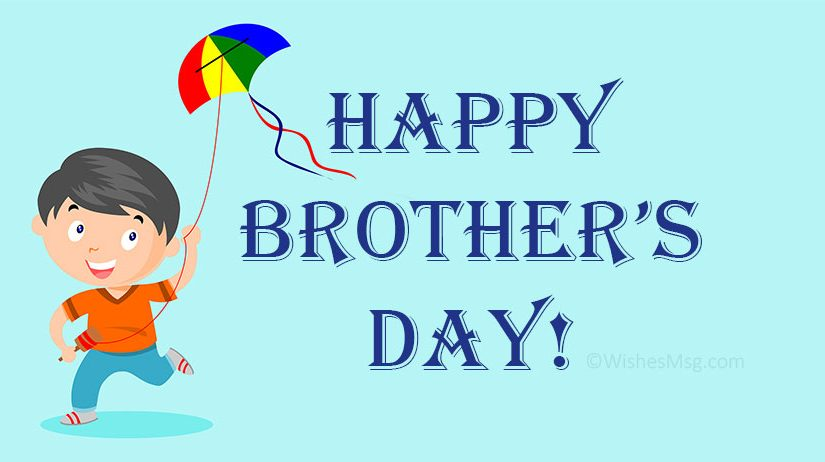 Happy Brother's Day Wishes, Messages & Quotes