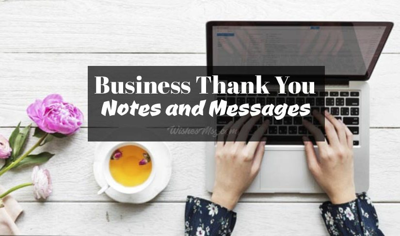 Business Thank You Messages, Notes & Wordings