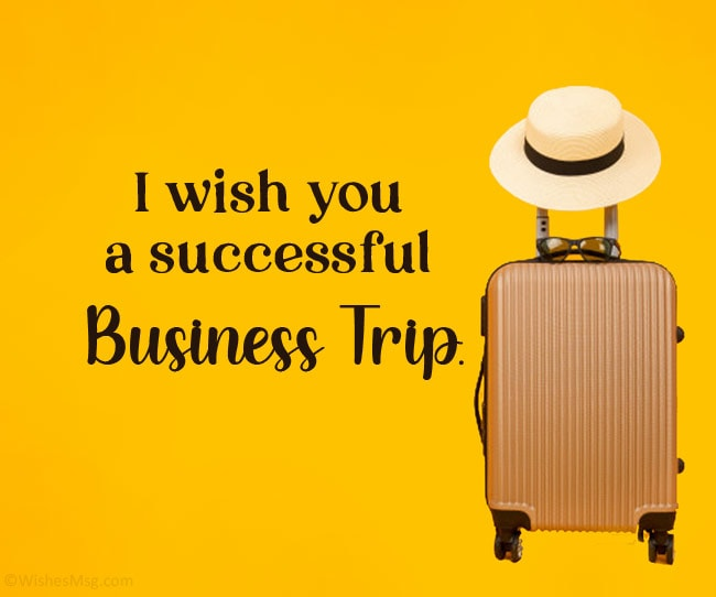 Business Trip Wishes
