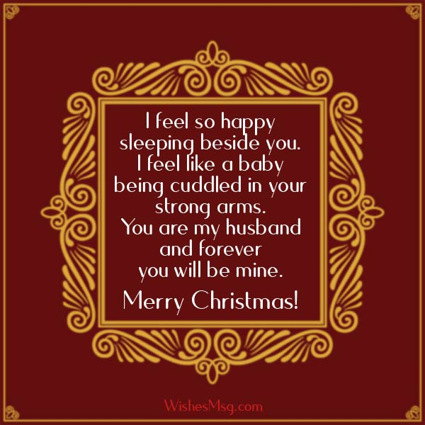 Christmas Wishes For Husband Romantic Christmas Messages