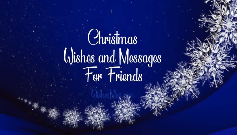 70+ Christmas Wishes For Friends and Best Friend