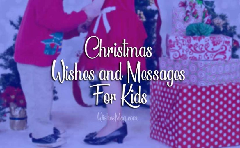 Christmas-Wishes-and-Messages-for-Kids