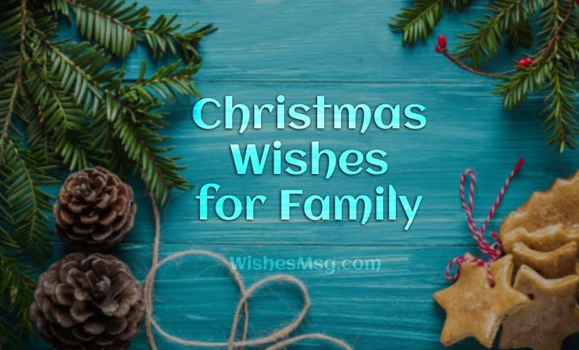 Happy Christmas Wishes For Family & Family Friends