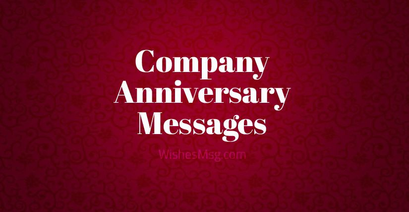 Company Anniversary Messages – Business Anniversary Wishes