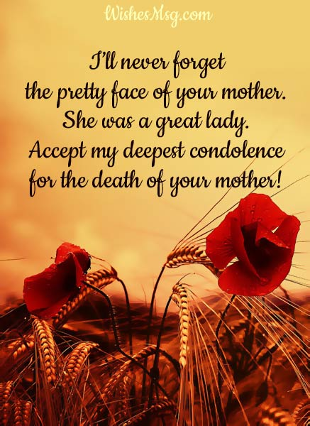 Condolence Messages on Death of Mother - Sympathy Quotes - WishesMsg