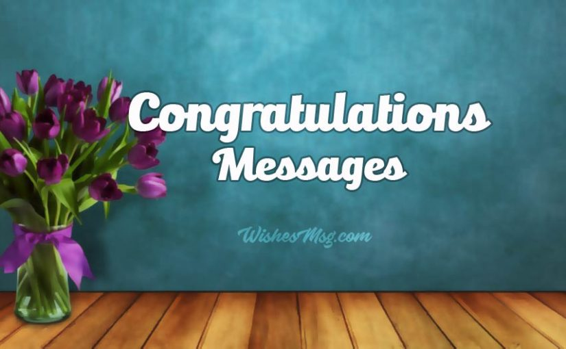 Congratulations Messages : Best Congratulation Wishes and Messages