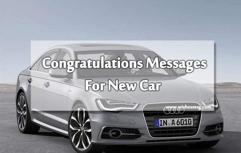 congratulations messages for new car